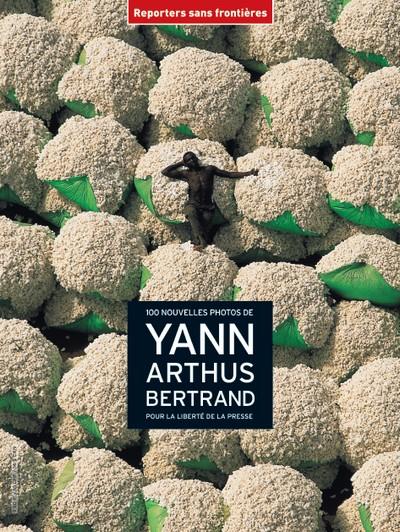 couverture_100_photos_de_yann_arthus-bertrand_pour_la_libertei_de_la_presse